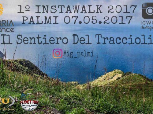 1° Instawalk 2017-Il Sentiero del Tracciolino (Palmi). Il Programma!
