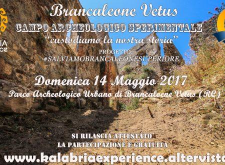 """Domenica 14 Maggio """"Campo Archeologico Sperimentale Brancaleone Vetus"""""""