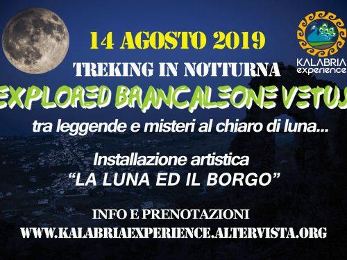 "Trekking Notturno a Brancaleone Vetus ""Tra misteri e leggende"""