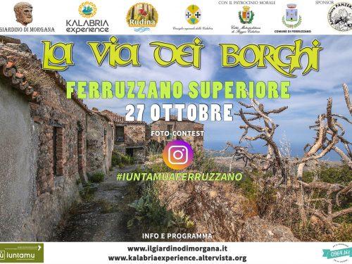 La Via dei Borghi approda a Ferruzzano Superiore (RC)