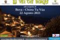 Domenica 22 Agosto; La Via dei Borghi alla scoperta di Bova (RC)