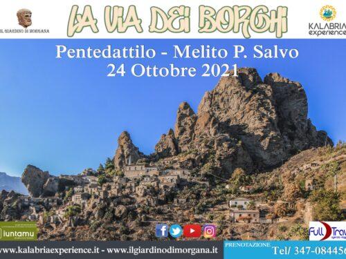 La Via dei Borghi a Pentedattilo Domenica 24 Ottobre